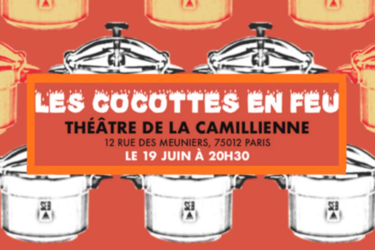 Les cocottes en feu au Théâtre Camillienne
