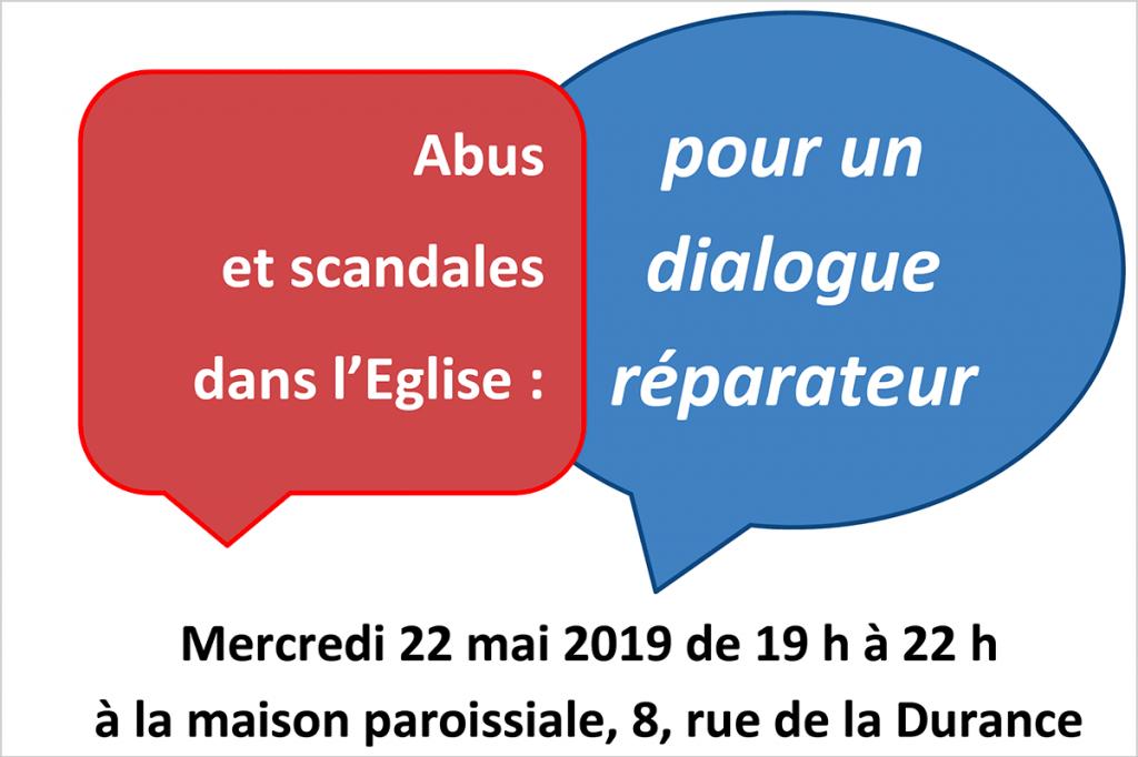 Pour un dialogue réparateur, 22 mai 19h
