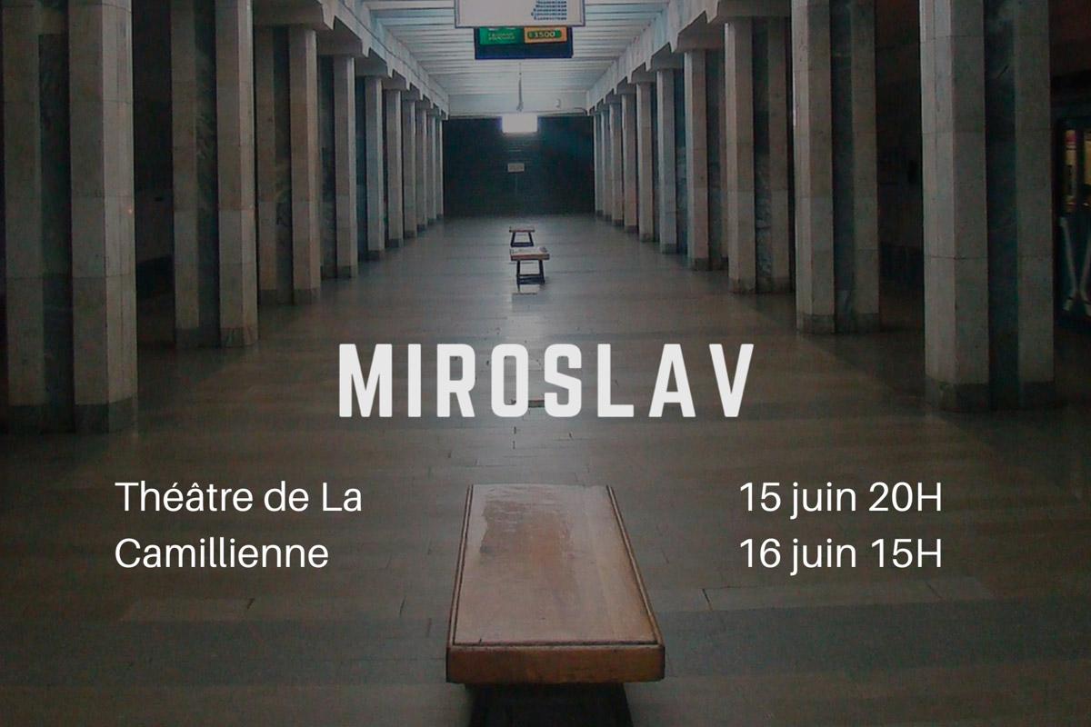 Théâtre : Miroslav de Thierry Chaumillon