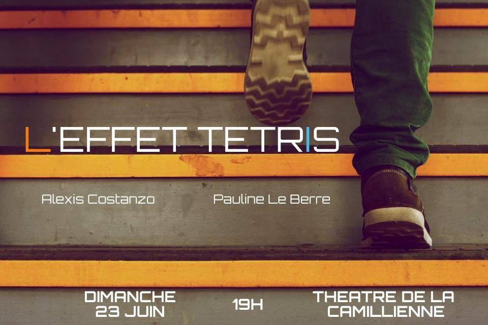 L'Effet Tetris, théâtre le 23 juin 2019 19h