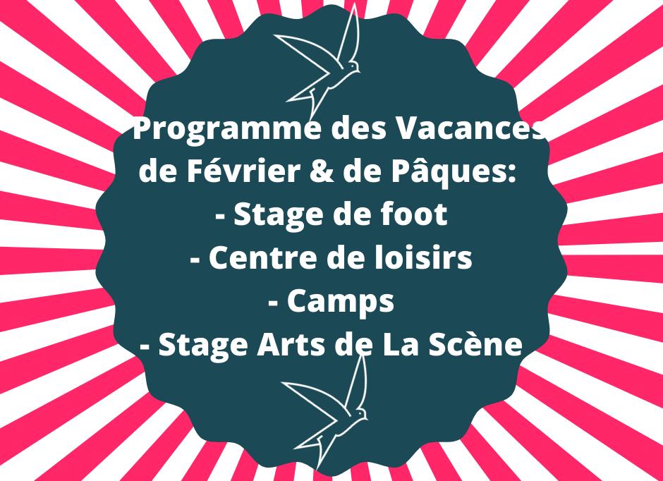 Stage de foot, stage sport fun et culture, centre de loisirs, stage Arts de la scéne _ les inscriptions sont ouvertes